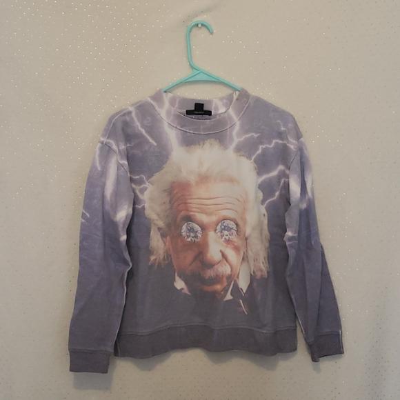 Forever 21 Tops - Forever 21 sweatshirt with Albert Einstein on it